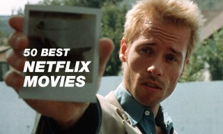 50 of the Best Movies Streaming on Netflix Right Now