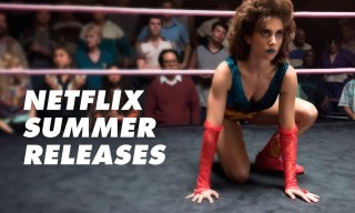 These Are the 15 Netflix Original Movies & TV Shows Releasing This Summer