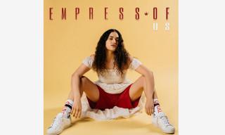 Stream Empress Of's New Album 'Us'