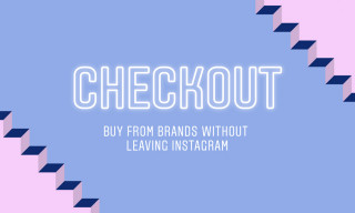 Instagram's New Checkout Feature Makes Online Shopping Easier