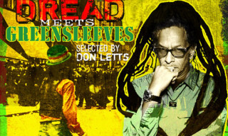 Dread Meets Greensleeves: A Westside Revolution Selected By Don Letts