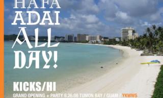 Kicks/Hi Guam Opening