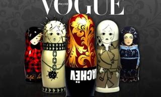 Matrioshka Dolls for Vogue Russia 10th Anniversary