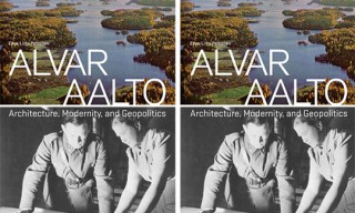 Alvar Aalto: Architecture, Modernity, and Geopolitics