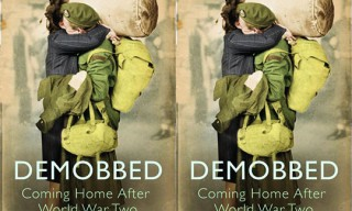 Demobbed: Coming Home After World War Two