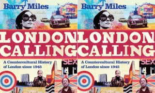"""London Calling: A Countercultural History of London Since 1945"" Book by Barry Miles"