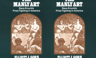 """The Manly Art: Bare-Knuckle Prize Fighting in America"" Book by Elliont Gorn"
