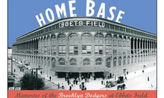Home Base: Memories of the Brooklyn Dodgers at Ebbets Field