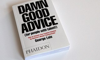 """Damn Good Advice (For People with Talent!)"" Book by George Lois"