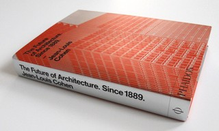 """The Future of Architecture. Since 1889"" Book – Phaidon"