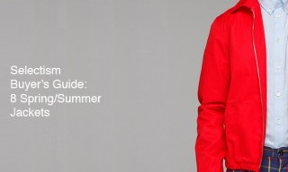 Buyer's Guide | 8 Jackets for Spring and Summer