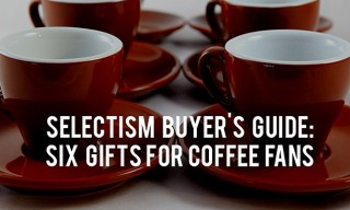 Buyer's Guide: 6 Gifts for Coffee Fans