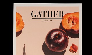 Gather Journal – Issue 1 – A Look Inside the Food Magazine