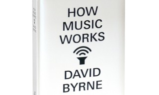David Byrne Explains 'How Music Works' – Book