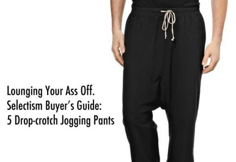 Buyer's Guide: 5 Drop-Crotch Jogging Pants