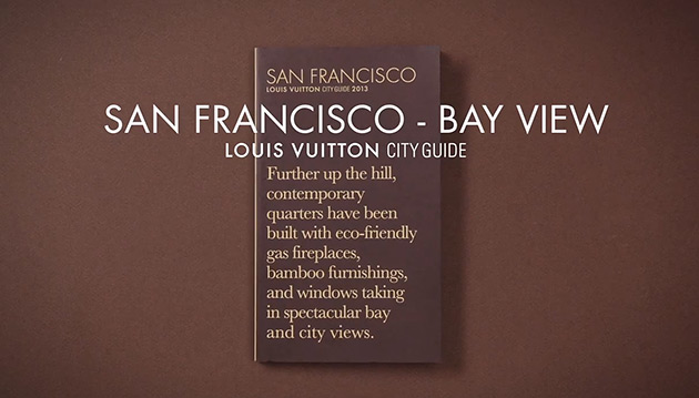 Watch | Louis Vuitton San Francisco City Guide 2013 - Look Inside