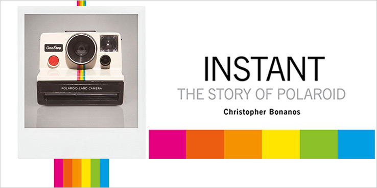 """Instant: The Story of Polaroid"" Book"