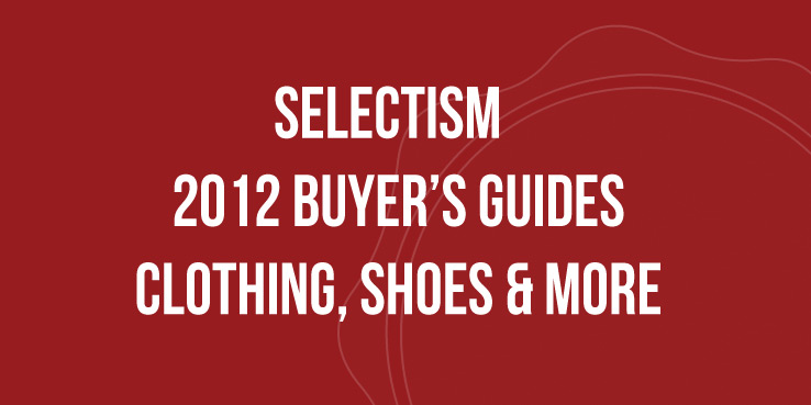 Selectism 2012 Buyer's Guides - Gifts for the Holidays