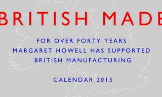 Margaret Howell 'Made in Britain' Calendar 2013
