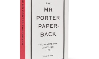 Mr Porter release 'The Manual for a Stylish Life' Volume 1