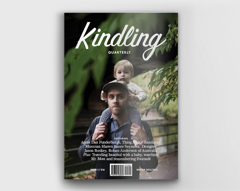 Kindling Quarterly - A Fatherhood Magazine