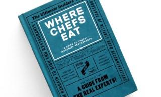 Where Chefs Eat: An International Restaurant Guide Book