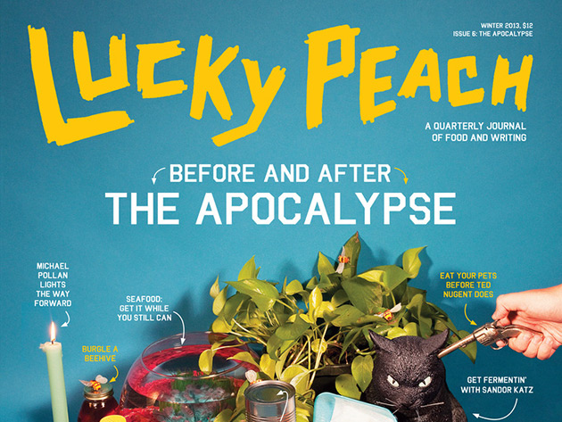 Lucky Peach Magazine #6 – Apocalypse Issue 2