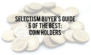 Selectism Buyer's Guide: Coin Holders – 6 of the Best