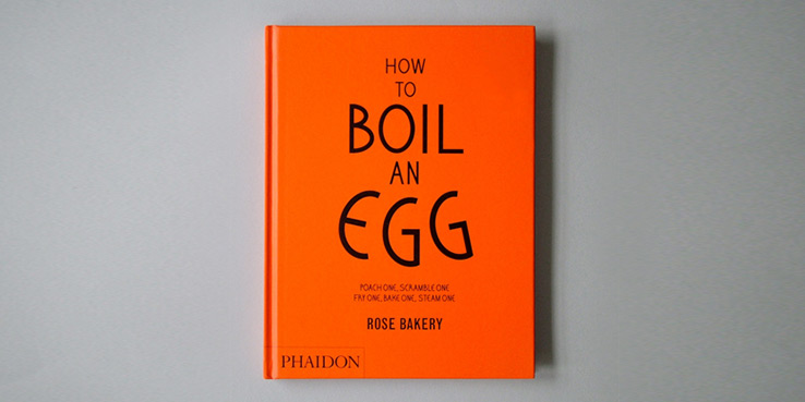 """How to Boil an Egg"" Cookbook by Rose Bakery, Paris 1"