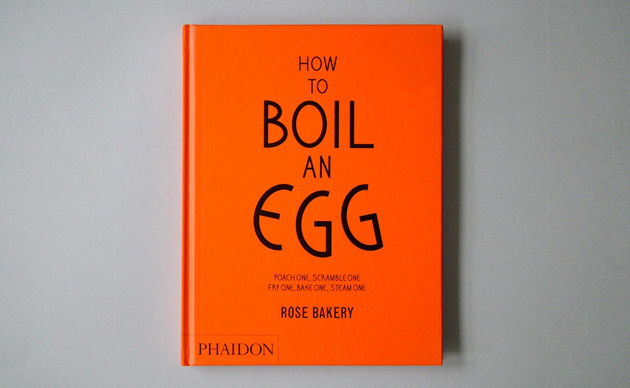 """How to Boil an Egg"" Cookbook by Rose Bakery, Paris 2"