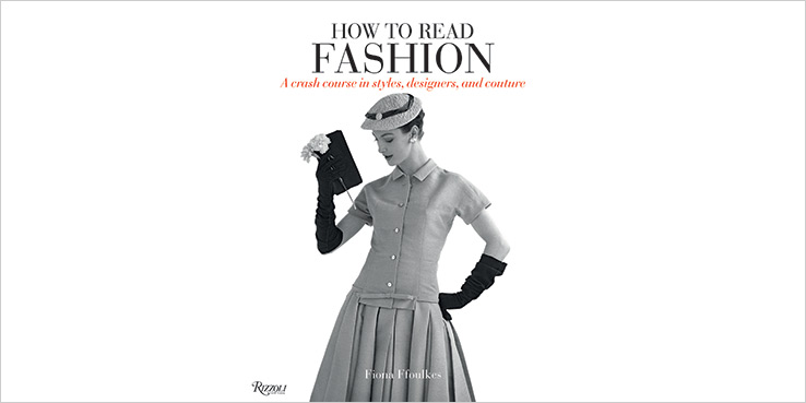 """How to Read Fashion"" Book from Rizzoli 2"
