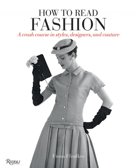 """How to Read Fashion"" Book from Rizzoli 3"