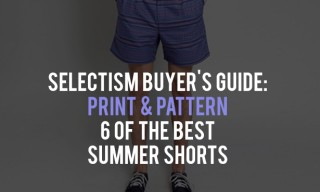 Buyer's Guide | Print and Pattern – 6 of the Best Summer Shorts
