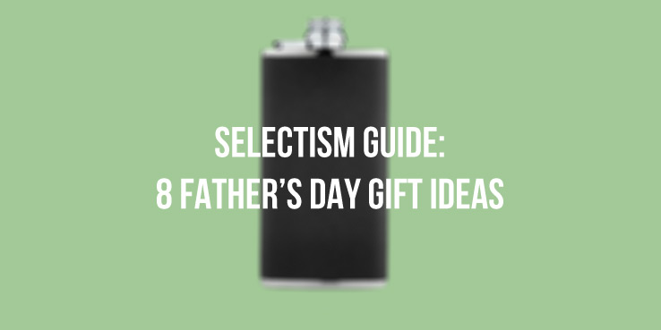 8 Father's Day Gift Idea 1