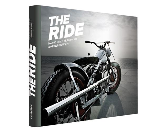 Gestalten Release New Custom Motorcycle Book The Ride