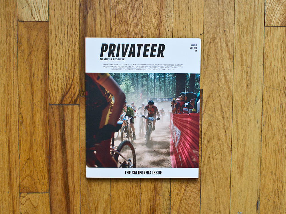 A Look Inside Privateer Issue #16 - California Mountain Biking Issue 2