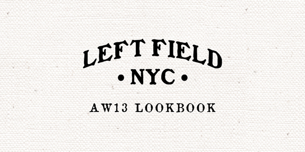 left-field-nyc-fw13-lookbook-00