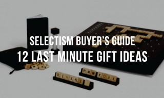 Selectism Holiday Guide: 12 Last Minute Gift Ideas