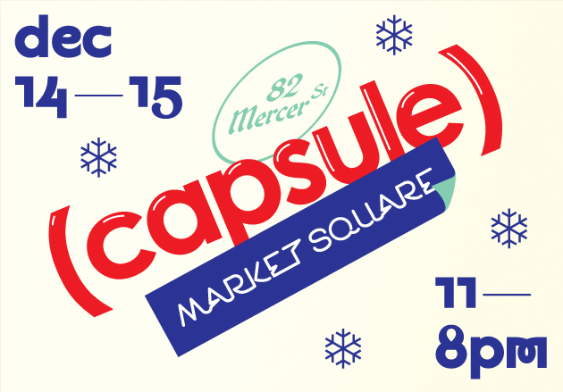 (capsule) to Open Market Square in SoHo, New York This Weekend