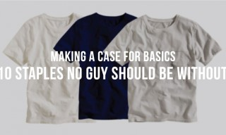 Making a Case for Basics | 10 Staples No Guy Should be Without