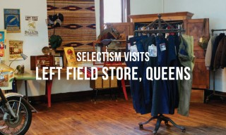 "Selectism Visits | Left Field's ""Appointment-Only"" Store, Queens"