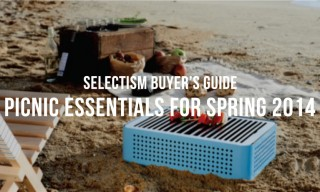 Selectism Buyer's Guide | Picnic Essentials for Spring 2014