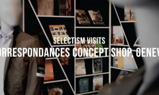 Selectism Visits | Correspondances Concept Shop, Geneva