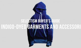 Selectism Buyer's Guide | 15 Indigo-Dyed Garments and Accessories