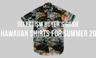 Selectism Buyer's Guide | 10 Hawaiian Shirts for Summer 2014