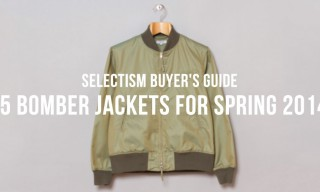 Selectism Buyer's Guide | 15 Bomber Jackets for Spring 2014