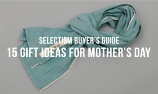 Selectism Buyer's Guide | 15 Gift Ideas for Mother's Day