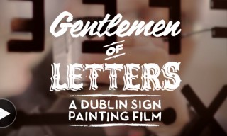 "Exploring the History of Dublin's Sign Painters in ""Gentlemen of Letters"""