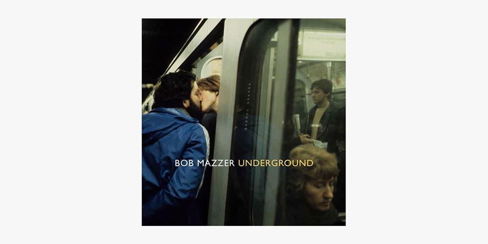 Bob-Mazzer-Underground-00