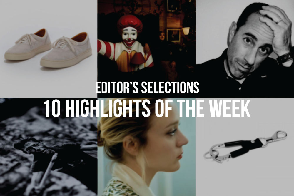 Editors Selections | 10 Highlights of the Week